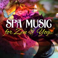 Spa Music for Zen & Yoga — New Age Society