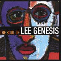 The Soul Of Lee Genesis — Lee Genesis