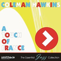 A Touch of France — Coleman Hawkins