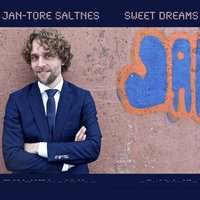 Sweet Dreams — Jan-Tore Saltnes