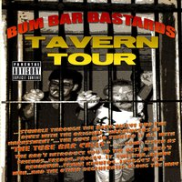 Tube Bar Tapes Vol. 2: Tavern Tour — Bum Bar Bastards