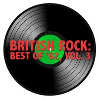 British Rock: Best of '62, Vol. 3 — сборник