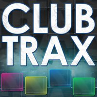 Club Trax - Top Club Dance Hits — сборник