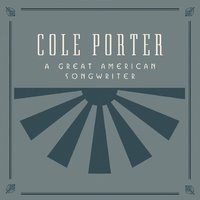 Cole Porter, A Great American Songwriter — Django Reinhardt, George Benson, Sarah Vaughan, Peggy Lee, Billie Holiday