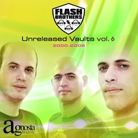 Unreleased Vaults vol. 6 — Flash Brothers