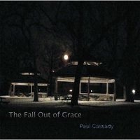 The Fall out of Grace — Paul Cassady