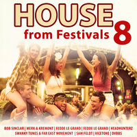 House from Festivals 8 — сборник