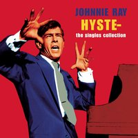 Hysteria - The Singles — Johnnie Ray, Irving Berlin