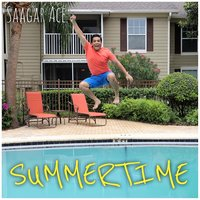 Summertime — Saagar Ace