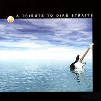 A Tribute To Dire Straits — The Sultans Of Swing