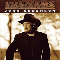 Country Legends — John Anderson
