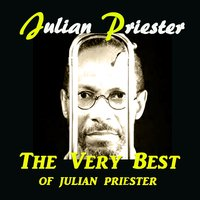 The Very Best of Julian Priester — Julian Priester