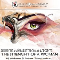 The Strenght of a Woman — Afrodite, DJ Mauro Fire, DJ Martello