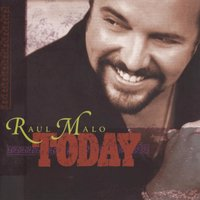 Today — Raul Malo
