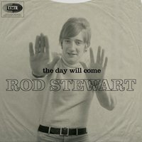The Day Will Come — Rod Stewart
