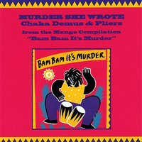 Murder She Wrote Single — Chaka Demus & Pliers