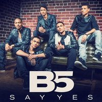 Say Yes — B5