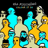 Colour It In — The Maccabees