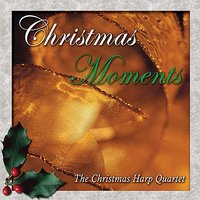 Christmas Moments — The Christmas Harp Quartet
