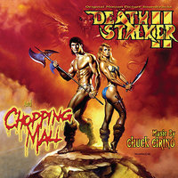 Deathstalker II/Chopping Mall - Original Motion Picture Soundtracks — Chuck Cirino