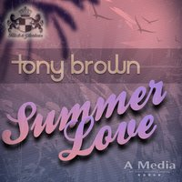 Summer Love — Tony Brown