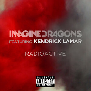 Imagine Dragons, Kendrick Lamar - Radioactive