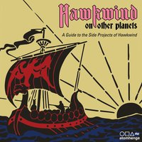 Hawkwind on Other Planets: A Guide to the Side Projects of Hawkwind — Hawkwind