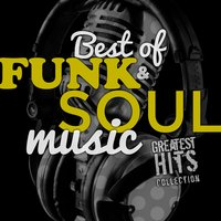 Best of Funk & Soul Music Greatest Hits Collection. Exitos De La Mejor Musica Soul Y Funky — The Remembers Orchestra