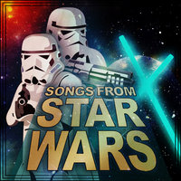 Songs from Star Wars — Soundtrack & Theme Orchestra