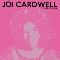 The Art of Being — Joi Cardwell