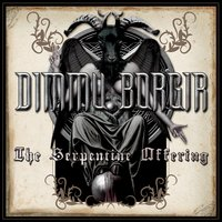 The Serpentine Offering — Dimmu Borgir