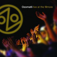 Live At The Fillmore — Ozomatli
