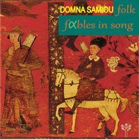 Folk Fables in Song — Domna Samiou