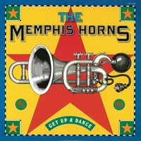 Get Up and Dance — The Memphis Horns