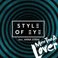 More Than a Lover — Style of Eye, Anna Ståhl