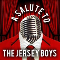 A Salute to the Jersey Boys — The Hit Collective