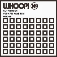 You Can Have Him — Guy Gerber
