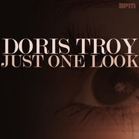 Just One Look — Doris Troy