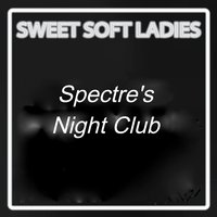 Spectre´s Night Club — Sweet Soft Ladies, Limited Lifestyle Edition, Winter Lounge Edition