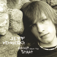 Right From The Start — Jeff Wenberg