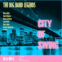 City of Swing — The Big Band Legends