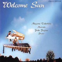 Marimba and Piano — Harold Arlen, Richard Rodgers, Leroy Anderson, George Hamilton Green, Welcome Sun, Magumi Takeshita