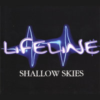 Shallow Skies — Lifeline