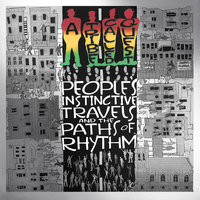 People's Instinctive Travels and the Paths of Rhythm — A Tribe Called Quest