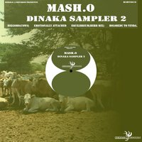 Dinaka Sampler, Vol. 2 — Mash.o