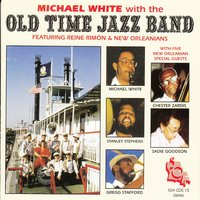 Old Time Jazz Band — Michael White