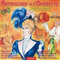 Anthologie de l'opérette, vol. 1 (1850-1899) — сборник