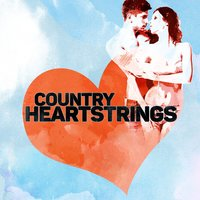 Country Heartstrings — Country Love, American Country Hits, Country Love|American Country Hits
