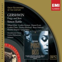 Gershwin: Porgy & Bess — Sir Simon Rattle, Джордж Гершвин