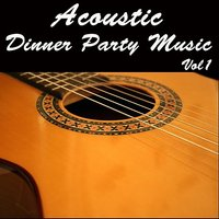 Acoustic Dinner Party Music, Vol 1 — Wildlife